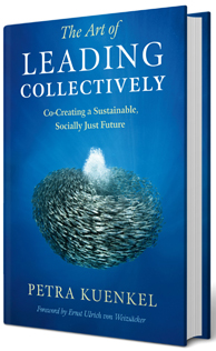 The Art of Leading Collectively: Co-Creating a Sustainable, Socially Just Future book cover